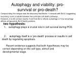 autophagy and viability pro survival or pro death