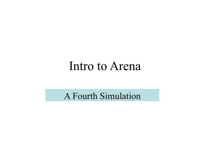 intro to arena n.