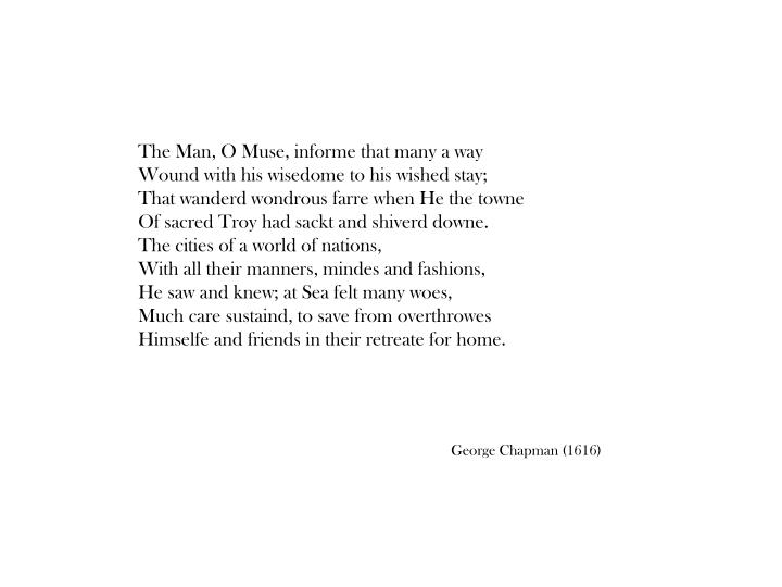 The Man, O Muse, informe that many a way