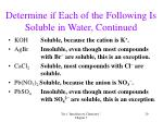 determine if each of the following is soluble in water continued