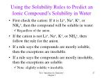 using the solubility rules to predict an ionic compound s solubility in water