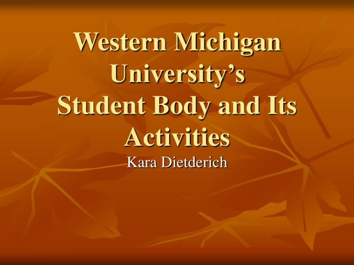 western michigan university s student body and its activities n.