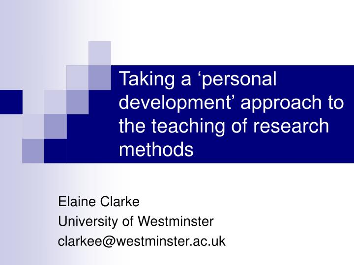 taking a personal development approach to the teaching of research methods n.