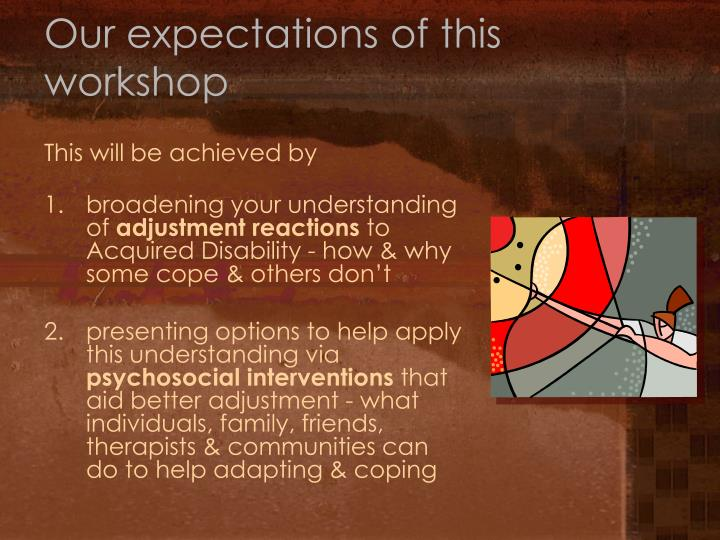 Our expectations of this workshop