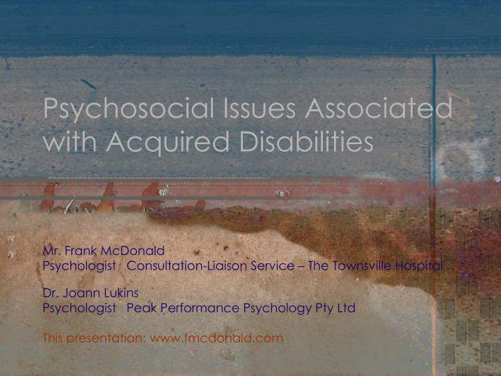 psychosocial issues associated with acquired disabilities n.
