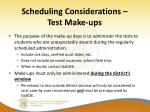 scheduling considerations test make ups