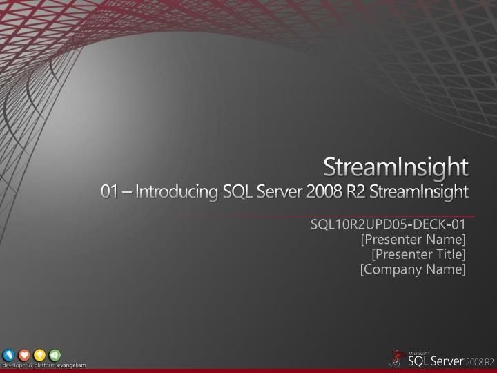 streaminsight 01 introducing sql server 2008 r2 streaminsight n.