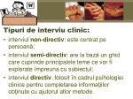tipuri de interviu clinic