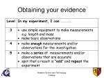 obtaining your evidence