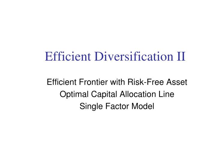 efficient diversification ii n.