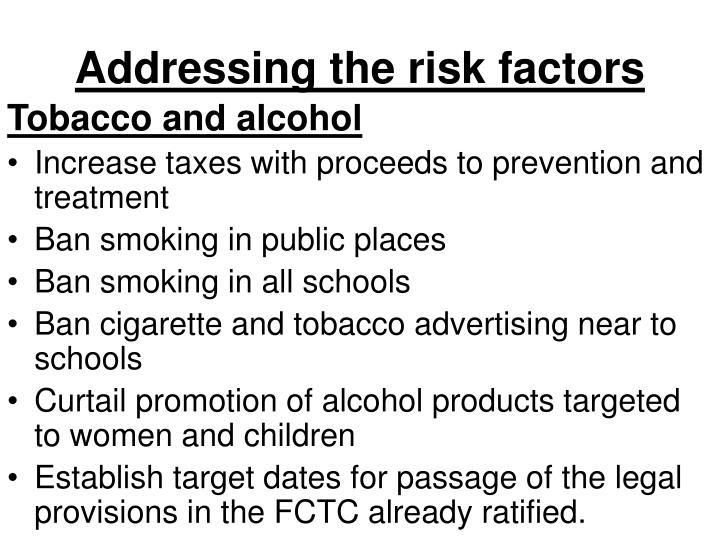 Addressing the risk factors