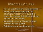 same as hypo 1 plus