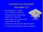 activities of a scholarly discipline 2