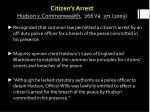 citizen s arrest hudson v commonwealth 266 va 371 2003