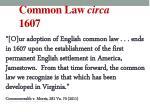 common law circa 1607