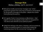 stranger rule shirley v shirley 259 va 513 2000
