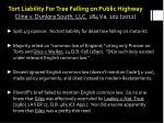 tort liability for tree falling on public highway cline v dunlora south llc 284 va 102 2012