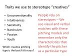 traits we use to stereotype creatives