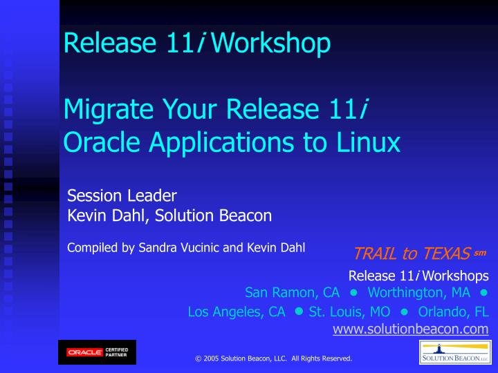 release 11 i workshop migrate your release 11 i oracle applications to linux n.