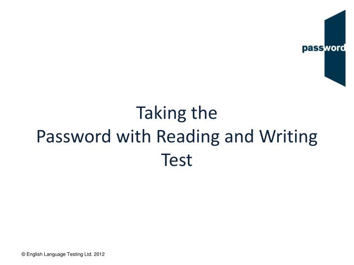 taking the password with reading and writing test n.