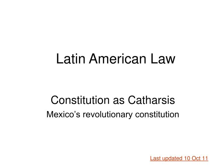 constitution as catharsis mexico s revolutionary constitution n.