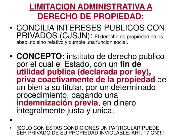 Limitacion administrativa a derecho de propiedad