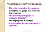narrative free evaluation