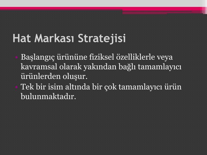 Hat Markası Stratejisi
