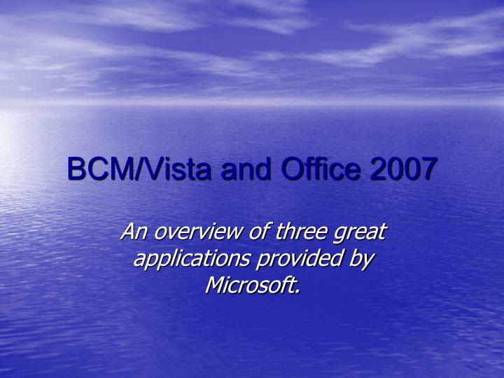 bcm vista and office 2007 n.
