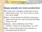 happy people are more productive