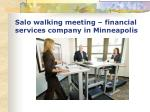 salo walking meeting financial services company in minneapolis