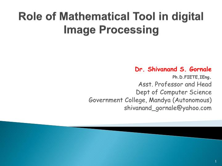 role of mathematical tool in digital image processing n.