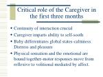 critical role of the caregiver in the first three months