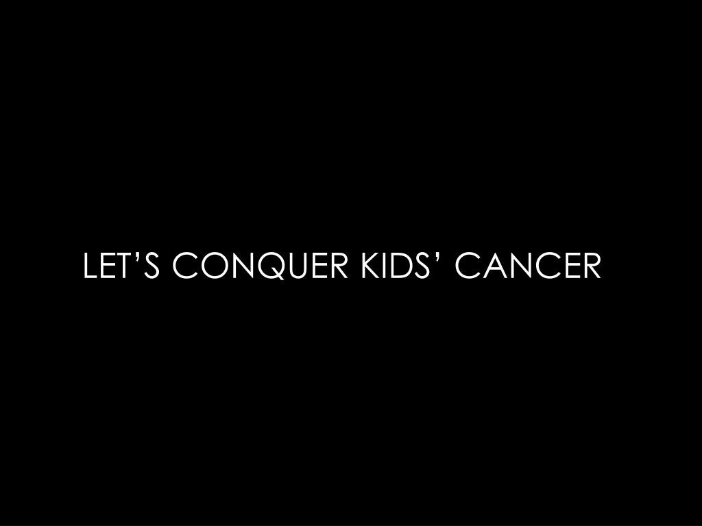 LET'S CONQUER KIDS' CANCER