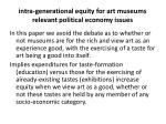 intra generational equity for art museums relevant political economy issues5
