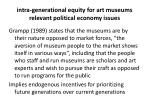 intra generational equity for art museums relevant political economy issues6
