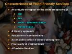 characteristics of youth friendly services
