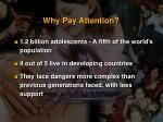 why pay attention