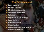 why pay attention1