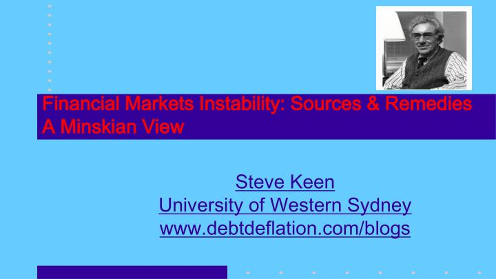 financial markets instability sources remedies a minskian view n.