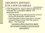 absurdity defined just a few examples