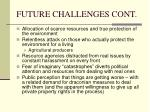 future challenges cont
