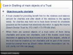 care in drafting of main objects of a trust1