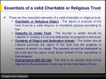 essentials of a valid charitable or religious trust