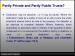 partly private and partly public trusts