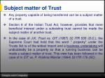 subject matter of trust