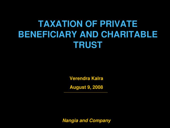 taxation of private beneficiary and charitable trust n.
