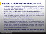 voluntary contributions received by a trust1