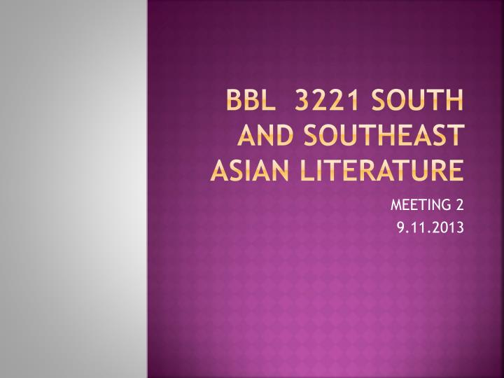 bbl 3221 south and southeast asian literature n.
