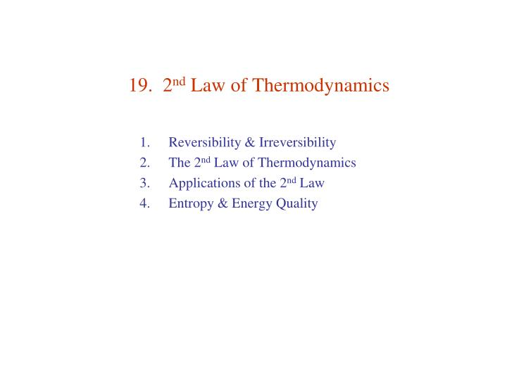 19 2 nd law of thermodynamics n.
